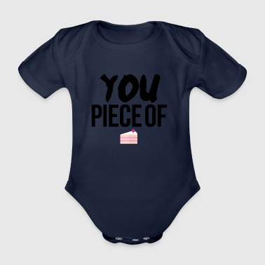 You piece of cake - Organic Short-sleeved Baby Bodysuit
