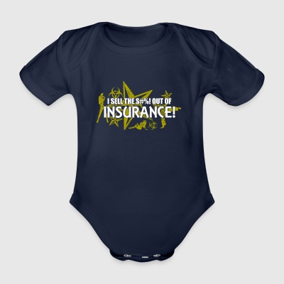 I sell the s out of insurance - Organic Short-sleeved Baby Bodysuit