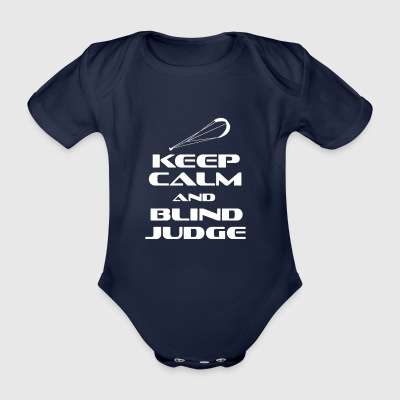 KITESURFING - KEEP CALM AND BLIND JUDGE - Baby Bio-Kurzarm-Body