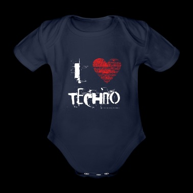 I love techno rave goa hardtek hard - Organic Short-sleeved Baby Bodysuit