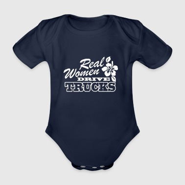 REAL WOMEN DRIVE TRUCKS - Organic Short-sleeved Baby Bodysuit