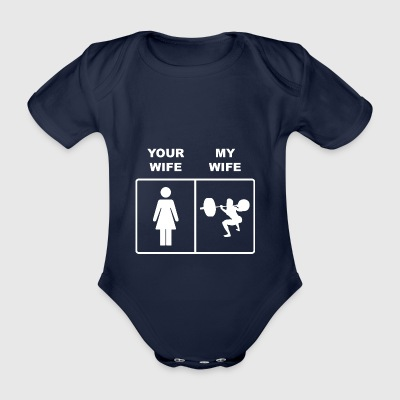 Your Wife Squats Lifting - Organic Short-sleeved Baby Bodysuit