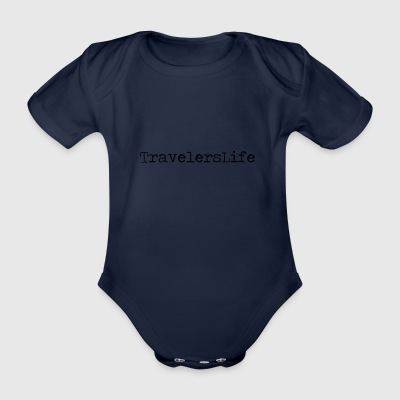 Travelers Life - Organic Short-sleeved Baby Bodysuit