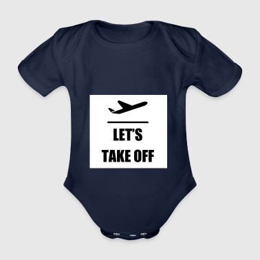 Let's take off - Organic Short-sleeved Baby Bodysuit