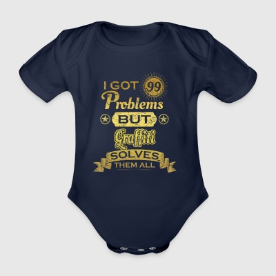 i got 99 problems solved probleme Graffiti - Baby Bio-Kurzarm-Body
