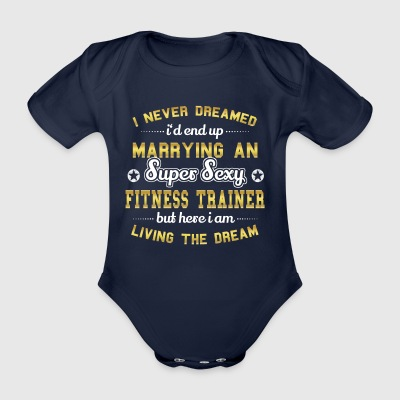 MARRY WIFE HUSAND SUPER SEXY FITNESS COACH - Organic Short-sleeved Baby Bodysuit