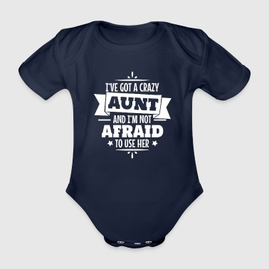 I have a crazy aunt godmother gift - Organic Short-sleeved Baby Bodysuit
