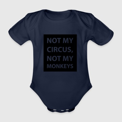 not my circus - Organic Short-sleeved Baby Bodysuit