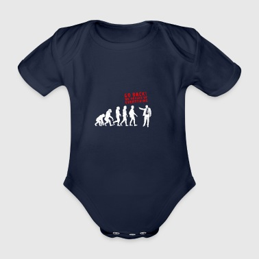 Lustig Messed Up everything evolution geschenk - Baby Bio-Kurzarm-Body