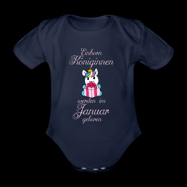 Unicorn queens are born in January - Organic Short-sleeved Baby Bodysuit