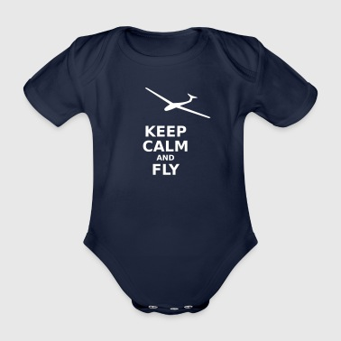 Keep calm and fly - Baby Bio-Kurzarm-Body
