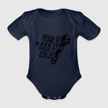 Build It Tune It Race It Break It Fix It - Black - Organic Short-sleeved Baby Bodysuit