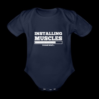 Installing Muscles gift for Gym Lovers - Organic Short-sleeved Baby Bodysuit