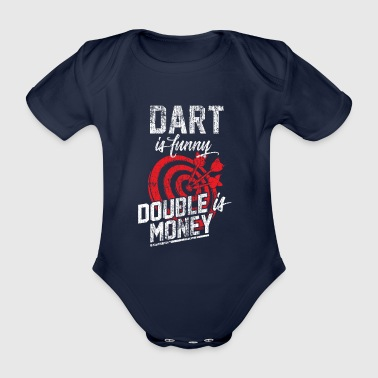 Darts are fun and money is twice as much - Organic Short-sleeved Baby Bodysuit