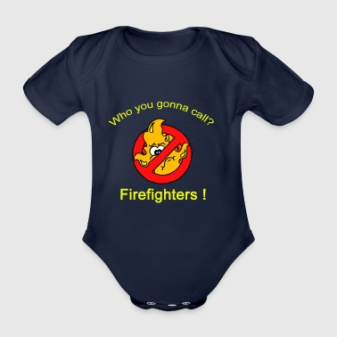 Who you gonna call ? Firefighters ! - Baby Bio-Kurzarm-Body