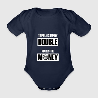Tripple Is Funny Double Makes Money Darts Geschenk - Baby Bio-Kurzarm-Body