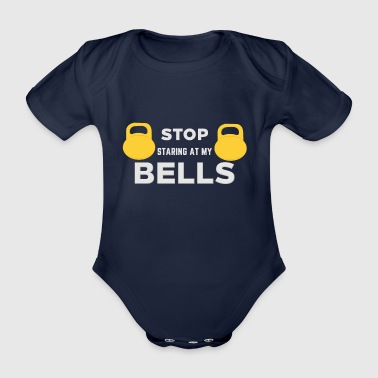 STOP STARRING AT MY BELLS - Baby Bio-Kurzarm-Body