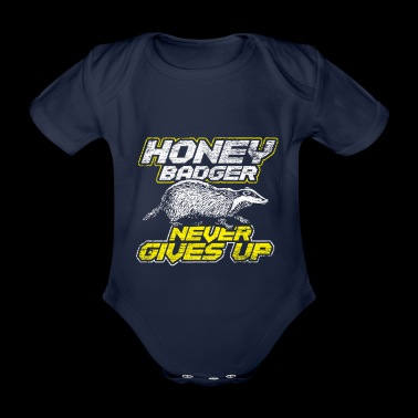 A honey badger never gives up - Organic Short-sleeved Baby Bodysuit