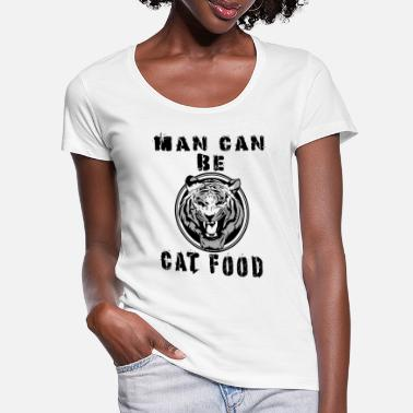 Tijger Tiger Carole, Man can be Cat Food, Big cats shirt - Vrouwen U-hals T-Shirt