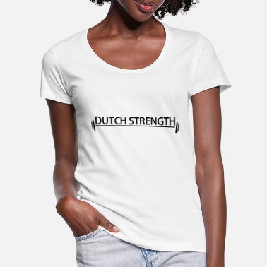 Strength Dutch Strength BlackWhite - Vrouwen U-hals T-Shirt