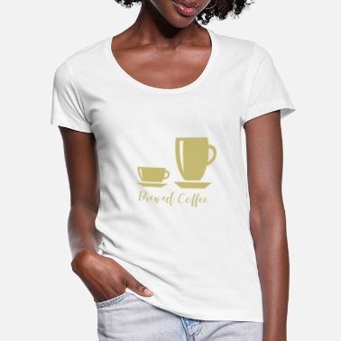 Brew Brewed Coffee - Brewed Coffee - Women's Scoop-Neck T-Shirt