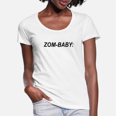 Zom baby - Women's Scoop-Neck T-Shirt