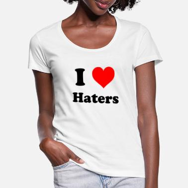 I Love Haters love haters - T-shirt med u-ringning dam