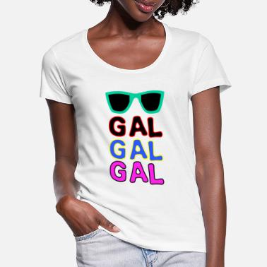 Gal gal gal gal - Women's Scoop-Neck T-Shirt