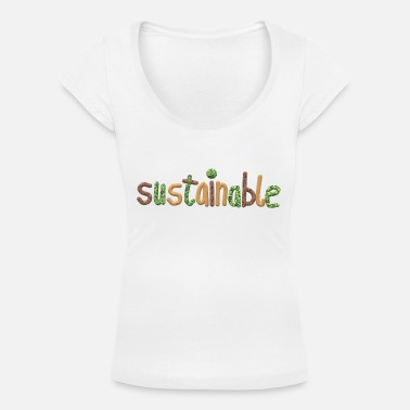 Sustainability sustainable - Women's Scoop-Neck T-Shirt