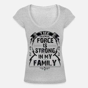 The Force Awakens The force is strong in my family... - Women's Scoop-Neck T-Shirt