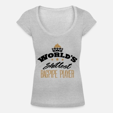 Band worlds shittest bagpipe player - Women's Scoop-Neck T-Shirt