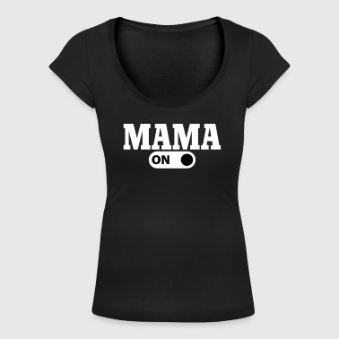 Mama on - Women's Scoop Neck T-Shirt