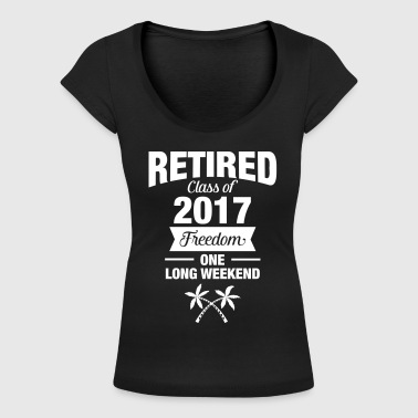 Retires Class Of 2017 - Freedom - One Long Weekend - Dame-T-shirt med U-udkæring