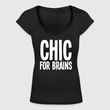 CHIC For Brains - Women's Scoop Neck T-Shirt