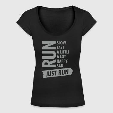Running Just Run - Women's Scoop Neck T-Shirt