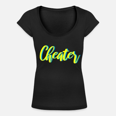 Cheater cheater - Women's Scoop-Neck T-Shirt