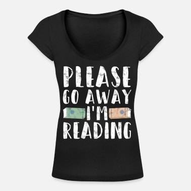 Book Book lover Funny shirt - Women's Scoop-Neck T-Shirt