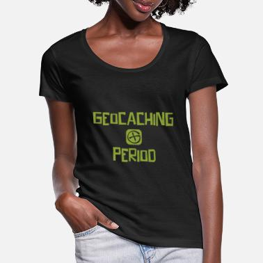Caching I am the geocacher that warned you all of - Women's Scoop-Neck T-Shirt
