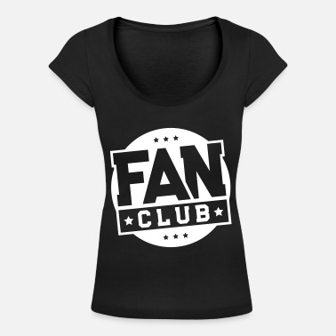 Fan Club fan club - Women's Scoop-Neck T-Shirt