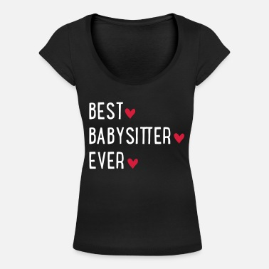BESSTBABYSITTER - Women's Scoop-Neck T-Shirt