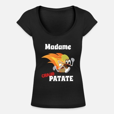 Madame chaud Patate - T-shirt col rond profond Femme