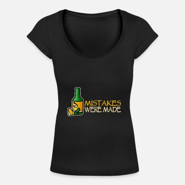 Alcohol Mistakes Were Made - Women's Scoop-Neck T-Shirt