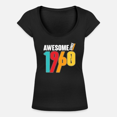 Awesome Since Awesome Since 1960 - Women's Scoop-Neck T-Shirt