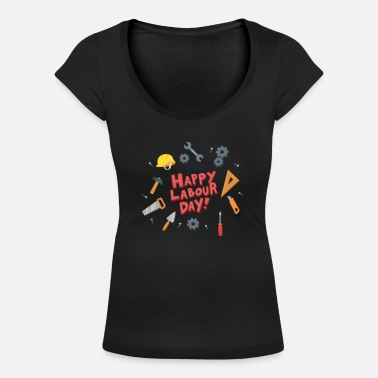 Labour Day Happy labour day - Women's Scoop-Neck T-Shirt