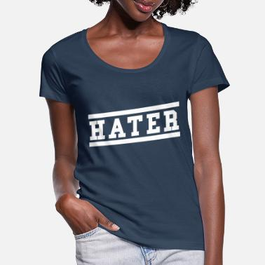 Hater Hater - Women's Scoop-Neck T-Shirt