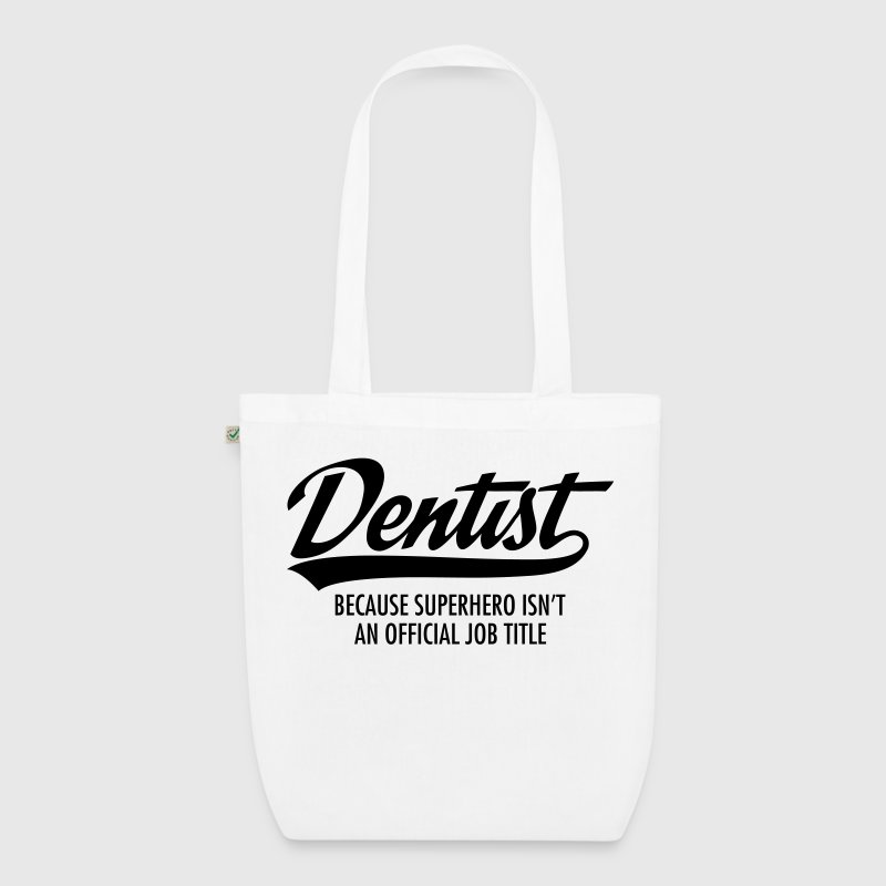 Dentist - Superhero - EarthPositive Tote Bag