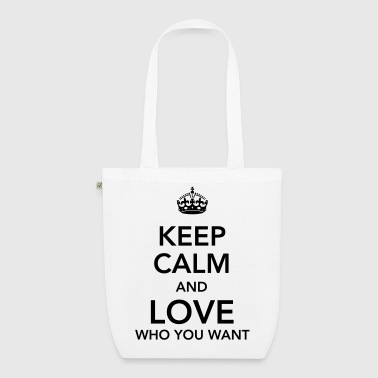 keep calm and love who you want - Bio-Stoffbeutel