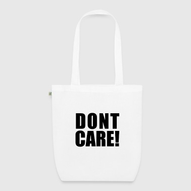 dontcare - EarthPositive Tote Bag