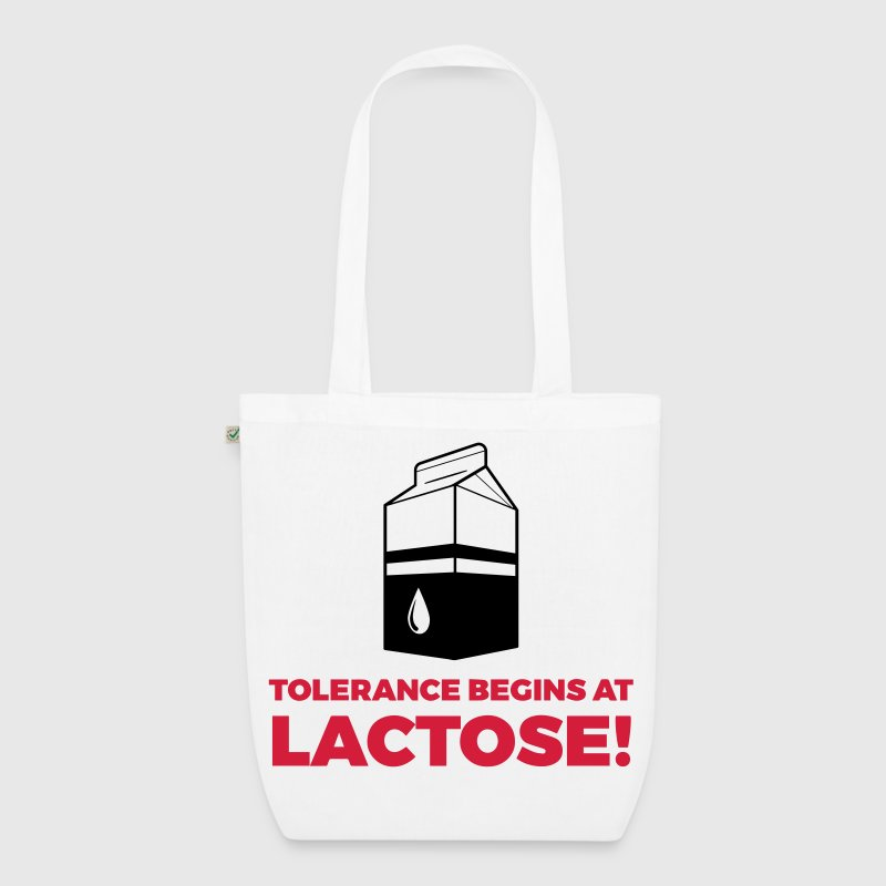 Tolerance begins with lactose! - EarthPositive Tote Bag