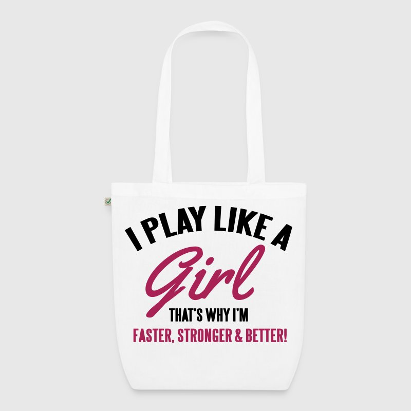 I play like a girl. That's why I'm faster - EarthPositive Tote Bag